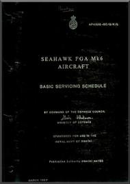 Hawker Sea Hawk FGA Mk.6  Aircraft Basic Servicing Schedule Manual -  AP43228-5C /G / k/ L ( English Language )