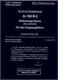 Arado AR.234 B-2 B  Aircraft  Technical   Manual , D(Luft) T 2234 B-2 / F1, Bedienguns - Karte, Juni 1944,  (German Language )