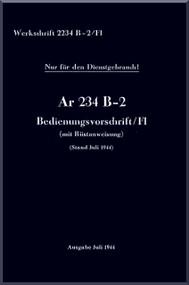 Arado AR.234 B-2  Aircraft  Operating   Manual , D(Luft) T 2234 B-2/Fl, Bedienungsvorschrift-Fl, Juni 1944, short operating instruction (German Language )
