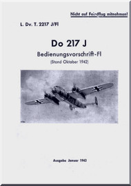Dornier Do 217 J Aircraft  Handbook Manual  ,  Bedienungsvorschrift Fl (German Language ) , 1943 - L. Dv T 2217 J / Fl