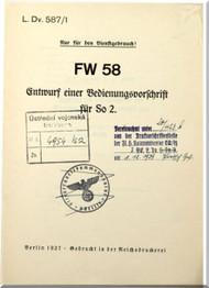 Focke-Wulf  FW 58  Aircraft  Operating  Manual ,    (German Language ) -  LDv.587/1 Entwurf einer Bedienvorschrift für So 2, 1937,