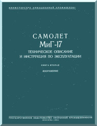 Mikoyan Gurevich MiG-17 Aircraft Technical Manual  ( Russian  Language )