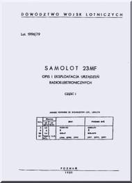 Mikoyan Gurevich Mig-23  Aircraft Radioelectronic Equipment Manual  - 202 pages  ( Polish   Language )