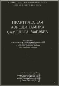 Mikoyan Gurevich Mig-25 Aircraft Technical Manual  ( Russian  Language )