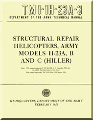 Hiller H-23 A , B , C Helicopter Structural Repair  Manual - TM 1-1H-23A-3 -