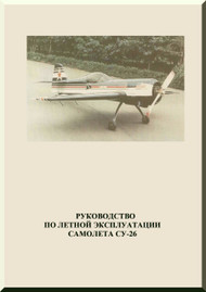 Sukhoi Su-26  Aircraft Pilot Operating  Manual   ( Russian Language )