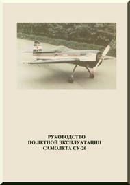 Sukhoi Su-26  Aircraft Pilot Operating  Manual   ( Russian Language )