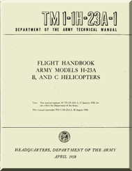 Hiller H-23 A , B , C Helicopter Flight Handbook  Manual - TM 1-1H-23A-1 -