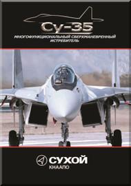Sukhoi Su-35 Aircraft Technial Brochure   Manual   ( Russian Language )