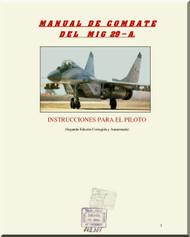 Mikoyan Gurevich Mig-29 A Aircraft Combat  Manual  ( Spanish  Language )