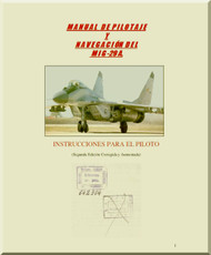 Mikoyan Gurevich Mig-29 A Aircraft Pilot and Navigation Manual  ( Spanish  Language )