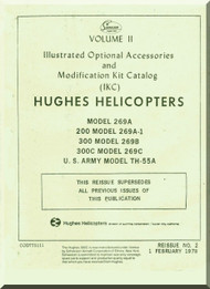Hughes Helicopter 269 A A-1 B , C 300 C TH-55  Illustrated Optional Accessories and Modification Kit Catalog Manual  ( English Manual ) , 1978