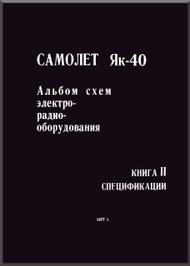 Yakovlev Yak-40 Aircraft  Airplane Album schemes elektroradiooborudovaniya BOOK 2 Connection Diagram Manual  (Russian  Language ) -