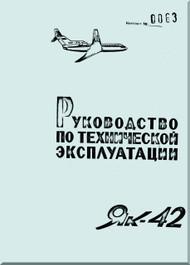 Yakovlev Yak-42  Aircraft Organization and technology Manual Part 3  (Russian  Language ) -