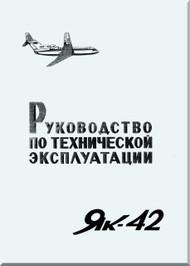 Yakovlev Yak-42  Aircraft Organization and technology Manual Part 6  (Russian  Language ) -