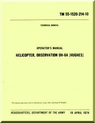 """Hughes OH-6A """" Cayuse """" Operator's Manual TM 55-1520-214 -10, 1974,   210 pages"""