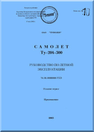 Tupolev Tu-204-300  Aircraft Flight and Technical  Manual - Book 3 - 500 pages   ( Russian  Language )