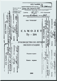 Tupolev Tu-214 Aircraft Flight and Technical  Manual - Book 1- 688 pages   ( Russian  Language )