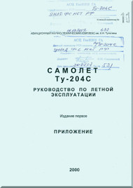 Tupolev Tu-204C Aircraft Flight and Technical  Manual - Book 3 - 274 pages   ( Russian  Language )