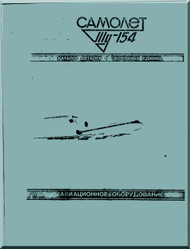 Tupolev Tu-154  B  Aircraft  Illustrated Parts Catalog Manual - 10516 pages   ( Russian  Language )