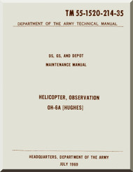 """Hughes OH-6A """" Cayuse """" DS GS and Depot Maintenance Manual TM 55-1520-214 -35, 1969"""
