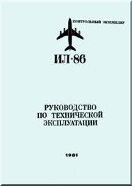 Ilyushin Il-86   Aircraft Operation and Technical Maintenance  Manual - Book 10- 18  - 9198 pages ( Russian  Language ) - 1981
