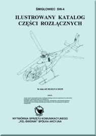 PZL SW-4  Helicopter Rotocraft Illustrated Part Catalog  Manual ( Polish Language )