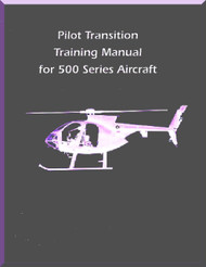 Hughes 369  / 500 Pilot Transition Training Manual