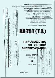 Ilyushin Il-76   Aircraft Flight  Manual - Book - 2-2 ( Russian  Language ) - 1984