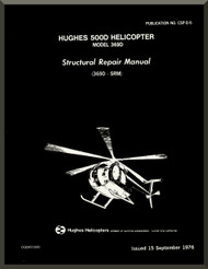 Hughes 369  / 500   Structural Repair  Manual   PN CSP-06 , 1976