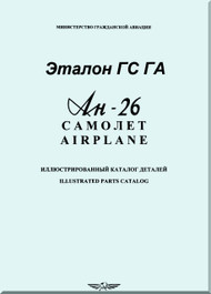 Antonov An-26   Aircraft Illustrated Parts Catalog   Manual  ( English and Russian   Language )