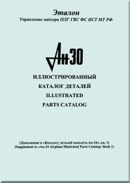 Antonov An-30  Aircraft Illustrated Parts Catalog  Manual  ( English  and Russian  Language )