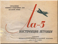 Lavochkin La-5  Aircraft Pilot Manual  ( Russian  Language ) - 1944