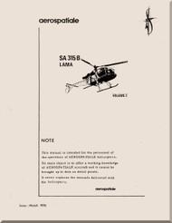 Sud Aviation / Aerospatiale  SA.315 B Helicopter Training  Manual - Volume 2 - 1976  ( English   Language )