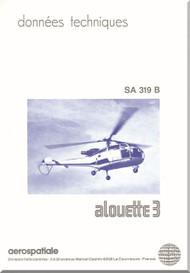 Sud Aviation / SNCASE Aerospatiale SA.319 B Alouette III Technical Brochure  Manual - ( French Language )
