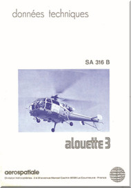 Sud Aviation / SNCASE Aerospatiale SA.316 B Alouette III Technical Brochure  Manual - ( French Language )