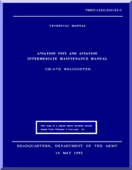 Boeing  Helicopter CH-47 D Series Aviation and Intermediate Maintenance  Manual  - 1983 - TM 55-1520-23-1