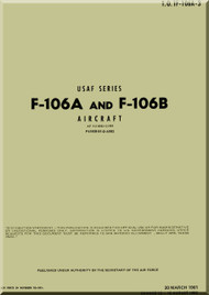 Convair F-106 A, B    Aircraft Structural Repair Manual -  T.O. 1F-106A-3-, 1981