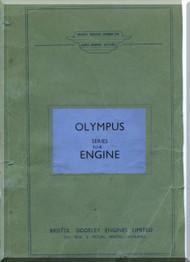 Bristol Olympus 104 Aircraft Engine Lecture Notes Manual  ( English Language ) , 1957