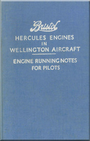 Bristol Hercules   Aircraft Engine Running notes for Pilots  Manual  ( English Language )