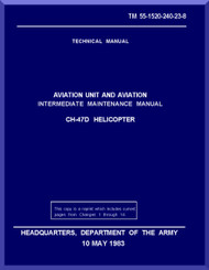 Boeing  Helicopter CH-47 D Series Aviation and Intermediate Maintenance  Manual  - 1983 - TM 55-1520-23-8