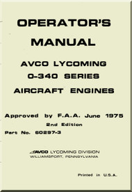 Lycoming O-340  Series Aircraft Engine  Operator's  Manual  ( English Language )