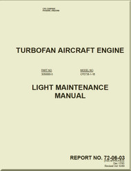 Allied-Signal / Garrett / Honeywell / General Electric / CFE  CFE736-1B    Turbofan  Engine Light Maintenance  Manual  - Report  72-06-03