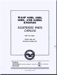 Pratt & Whitney WASP S3H1, S1H1, S1H2 and S3H1G Aircraft Engine Illustrated Parts Catalog  Manual 1970