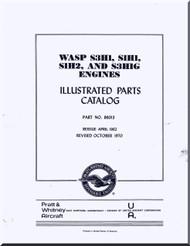 Pratt & Whitney WASP S3H1, S1H1, S1H2 and S3H1G Aircraft Engine Illustrated Parts Catalog  Manual 1970
