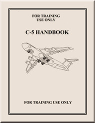 Lockheed C-5 Aircraft Handbook  for Training  Manual