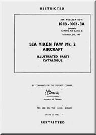 De Havilland Sea Vixen Mk.2  Aircraft Illustrated Parts Catalogue  Manual - 101-3002-3A  - 4 large files ( English Language )