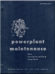 Aircraft Powerplant Maintenance for Reciprocating Engines  Manual  - . AF 52-12