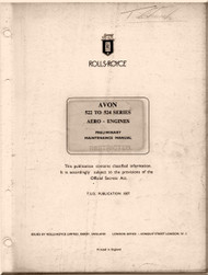 "Rolls Royce "" Avon ""  Aircraft Engine  522 to 524 Preliminary Maintenance   Manual  ( English Language ) -  TSD 1007"