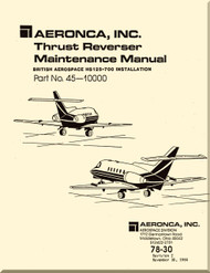 Aeronca  Aircraft Engine Thrust Reverser  System Maintenance   Manual  - 78-30  ( English Language )